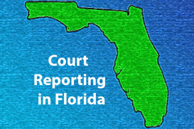 Court Reporting in Florida